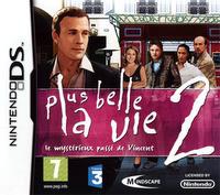 Plus Belle la Vie 2 : Le Mystérieux Passé de Vincent