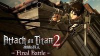Attack on Titan 2 : Final Battle