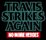 Travis Strikes Again : No More Heroes