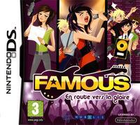 Famous : En Route vers la Gloire
