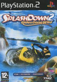 Splashdown 2 : Rides Gone Wild
