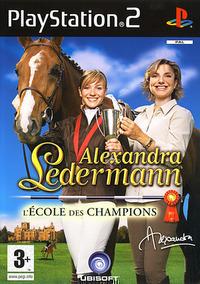 Alexandra Ledermann : L'Ecole des Champions