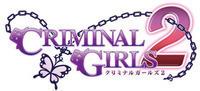 Criminal Girls 2